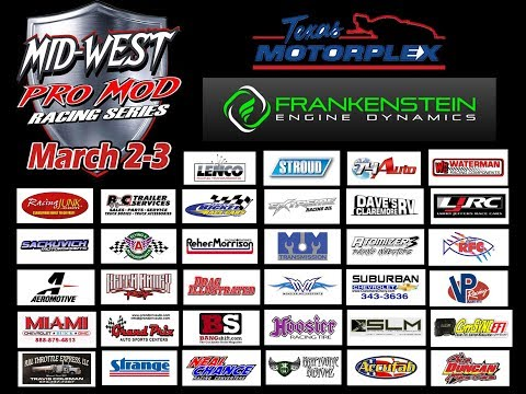Mid-West Pro Mods In Texas LIVE Friday 3/2/2018