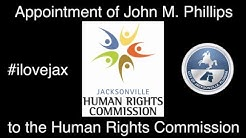 Jacksonville lawyer John Phillips nominated and confirmed to join the Human Rights Commission