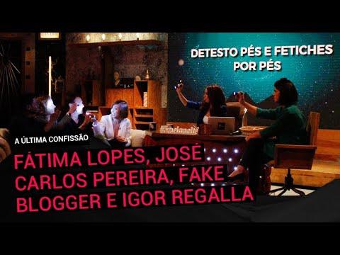 'A Última Confissão' c/ Fátima Lopes, José Carlos Pereira, Fake Blogger e Igor Regalla