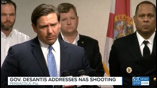 Gov. DeSantis speaks about shooting at Naval Air Station Pensacola