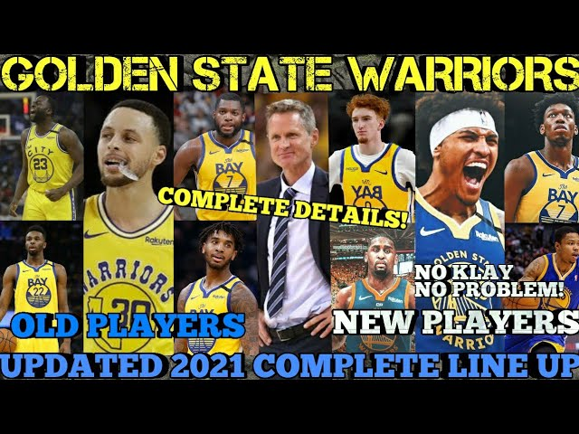 Golden State Warriors Updated Complete Line Up For 2021 Nba Season New Look Warriors Gsw Updates Youtube