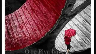 O RE PIYA NICE HINDI SONG RAHAT ALI KHAN - NYCQUEENS1