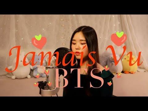 Jamais Vu - BTS (방탄소년단) HAN And ENG Lyrics 가사 Cover (커버)