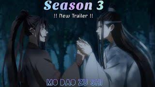 [ 魔道祖师 ] Mo Dao Zu Shi - Season 3 || Trailer 2 🤯😱