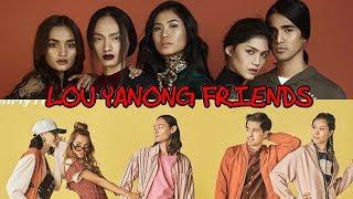 LOU YANONG CLOSE FRIENDS
