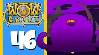 "WowCraft Ep 46 ""Subversions of N'Zoth"""
