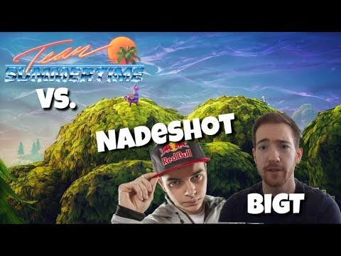 NADESHOT & BIGTYMER VS. TEAM SUMMERTIME