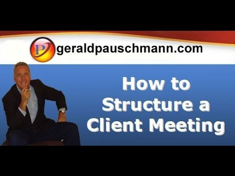 How to structure a client meeting