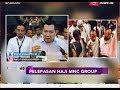 Hary Tanoesoedibjo Lepas Keberangkatan Rombongan Haji Karyawan MNC Group - iNews Sore 11/08
