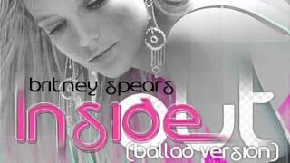 Скачать Britney Spears Inside Out Ballad Version