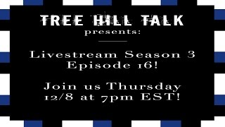 Tree Hill Talk: Season 3 Episode 16