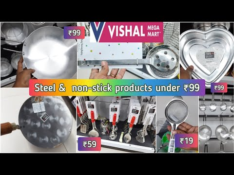 Vishal mega mart latest tour, stainless steel products under ₹99, non-stick & kitchen items, cheap