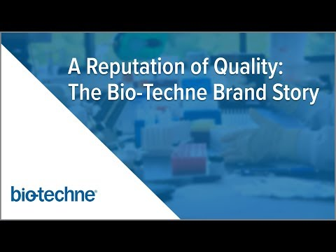 A Reputation of Quality: The Bio-Techne Brand Story