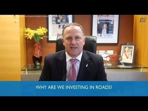 PM John Key: Why Are We Investing In Roads?