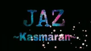 Video JAZ -  Kasmaran ( video lirik ) download MP3, 3GP, MP4, WEBM, AVI, FLV Maret 2018