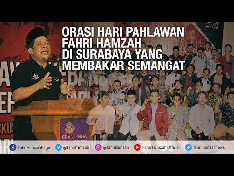 Orasi Hari Pahlawan Fahri Hamzah di Surabaya yang Membakar Semangat (Full Version) Mp3