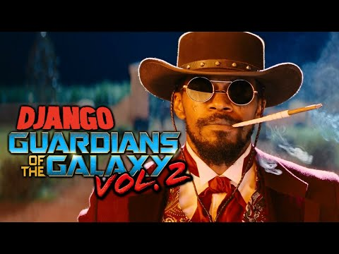 Django Unchained (Guardians of the Galaxy Vol. 2 Style)
