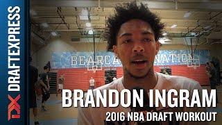 Brandon Ingram 2016 NBA Pre-Draft Workout Video and Interview