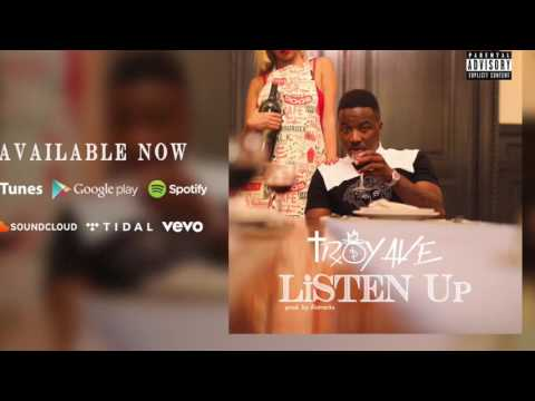 TROY AVE - LISTEN UP MP3