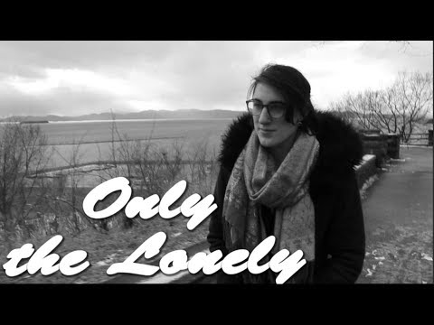 Only the Lonely - Short Film