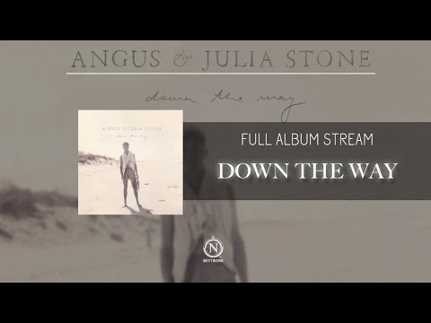 Angus & Julia Stone - Down the Way (Full Album Stream)