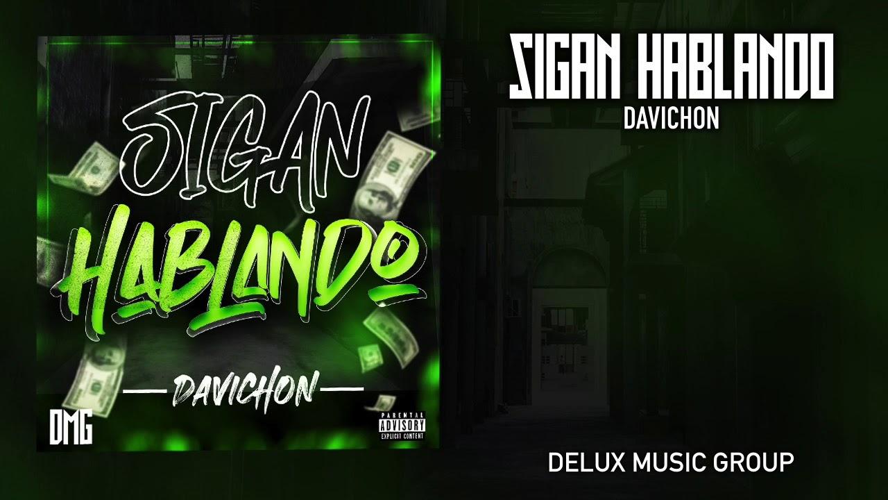 Download Sigan Hablando - Davichon