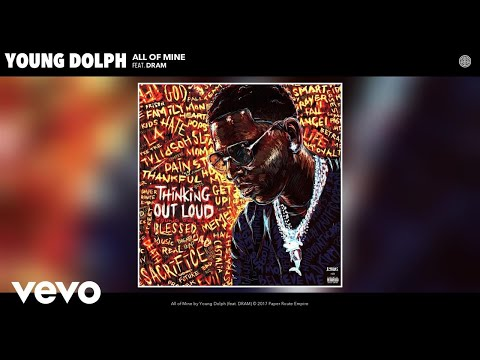 Young Dolph - All of Mine (Audio) ft. DRAM