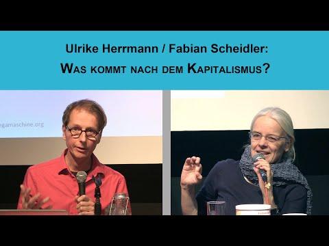 Ulrike Herrmann und Fabian Scheidler:  Die Krise des Kapitalismus und der sozial-ökologische Umbau