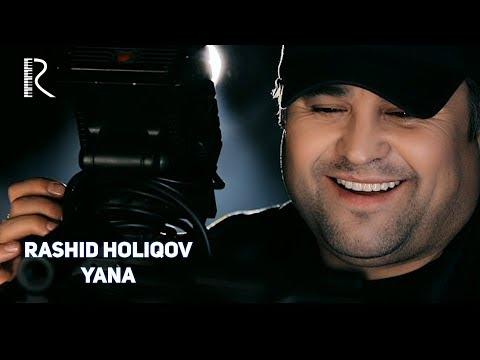 Rashid Holiqov - Yana | Рашид Холиков - Яна