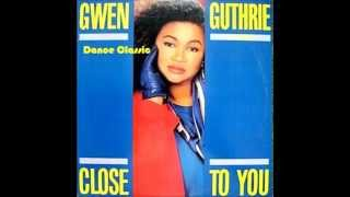 Gwen Guthrie - (They Long To Be) Close To You (Extended Mix)
