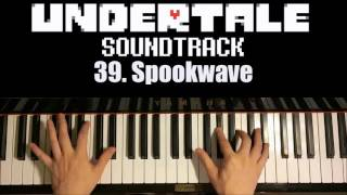Undertale OST - 39. Spookwave (Piano Cover by Amosdoll)