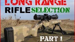 Sniper 101 Part 12 - Rifle Selection (1/2) - Rex Reviews