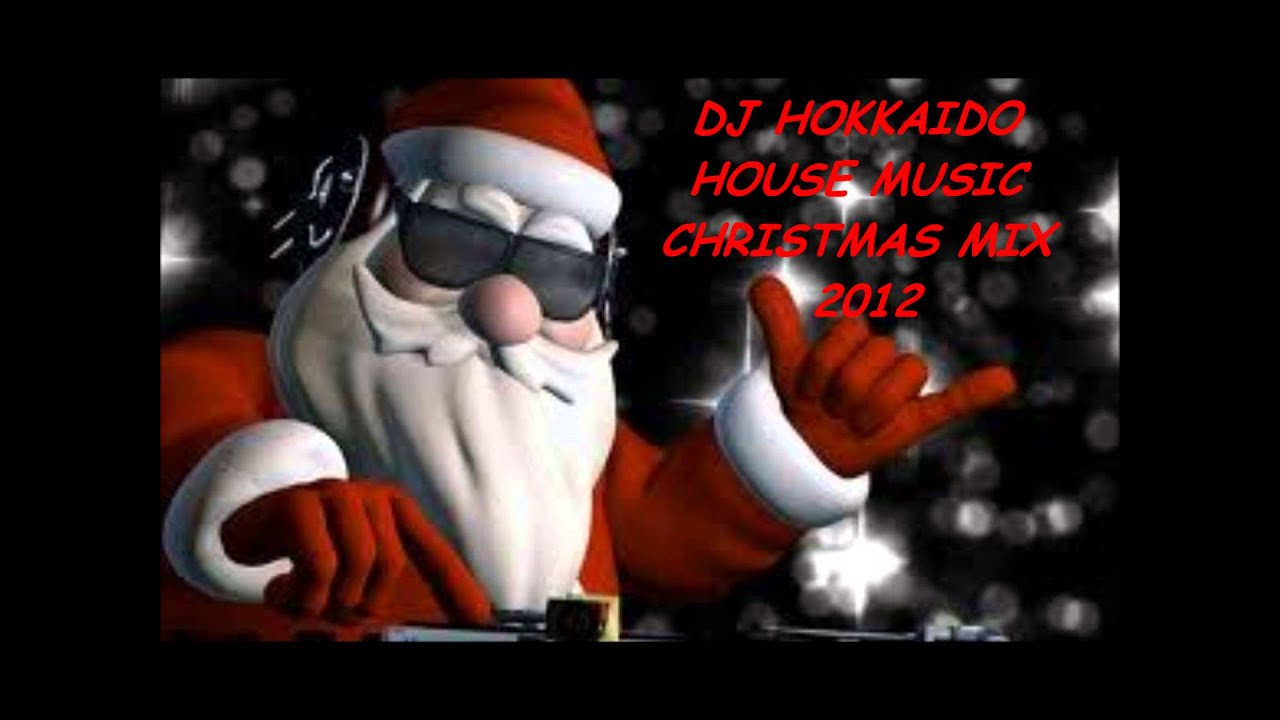 House music christmas mix dicembre 2012 il mix house di for Christmas house music