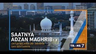 Adzan Maghrib Trans7 2019 Terbaru