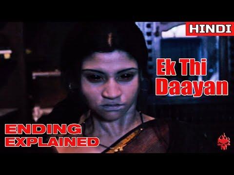 Ek Thi Daayan (2013) Ending Explained | Movie Marathon Day 4
