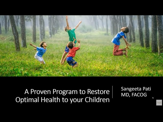 A Proven Program to Restore Optimal Vitality to YOUR children