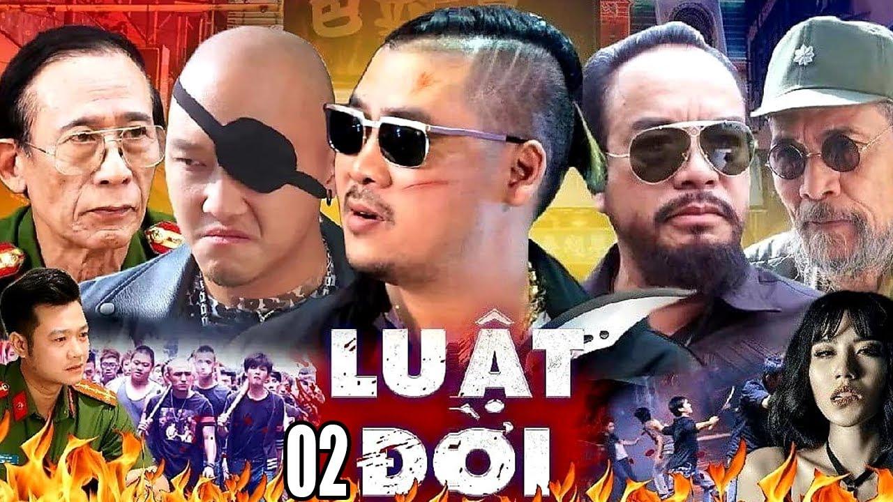 LUẬT ĐỜI 2 | Phim Hình Sự Hành Động Việt Nam 2021 | Chu Hùng,Toàn Thổ ,Quang Anh | Phim Giang Hồ