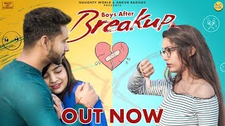 Boys After Breakup | Short Love Story | Naughty World