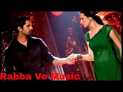 Rabba Ve Soundtrack (Arnav & Khushi)
