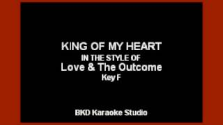 King of My Heart In the Style of Love