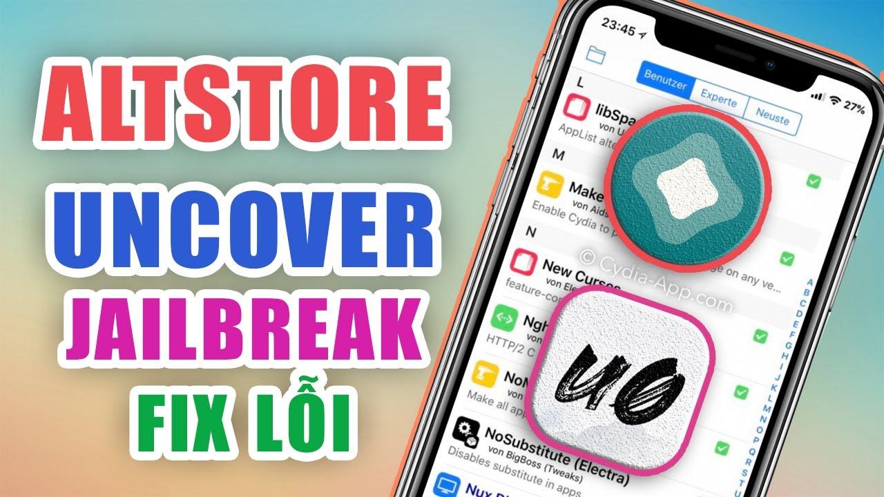 Unc0ver Jailbreak bằng AltStore và Sưar lỗi thông báo cho app mặc định trên iPhone