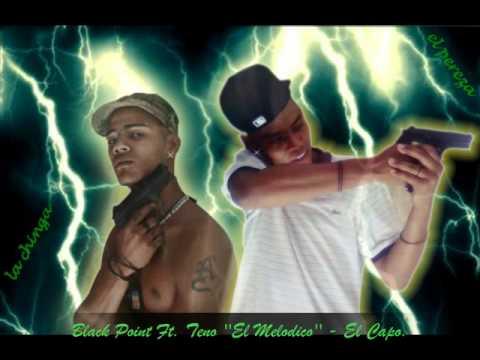 black point feat.teno el melodico - el capo