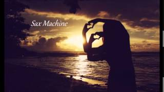 Max Lyazgin  Soul Ties Sax Machine Edit