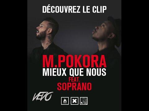 M.Pokora feat Soprano - Mieux que nous [Clip officiel] #VEVOFrance ♫