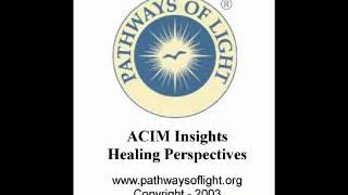 ACIM Insights - Lesson 135 - Pathways of Light