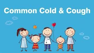 What is so common about cold and cough in children?