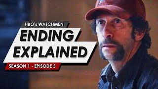 Watchmen: Season 1: Episode 5 Breakdown & Ending Explained + Full Looking Glass Origin Spoilers