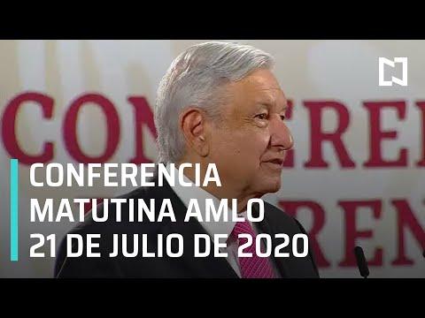 Conferencia matutina AMLO / 21 de julio de 2020