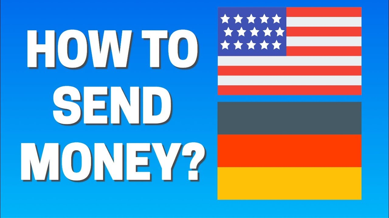 How To Send Money From Usa Germany