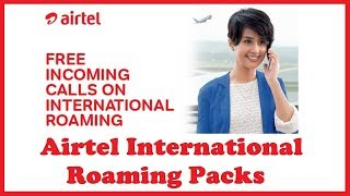 AIRTEL INTERNATIONAL ROAMING PACKS 2K19